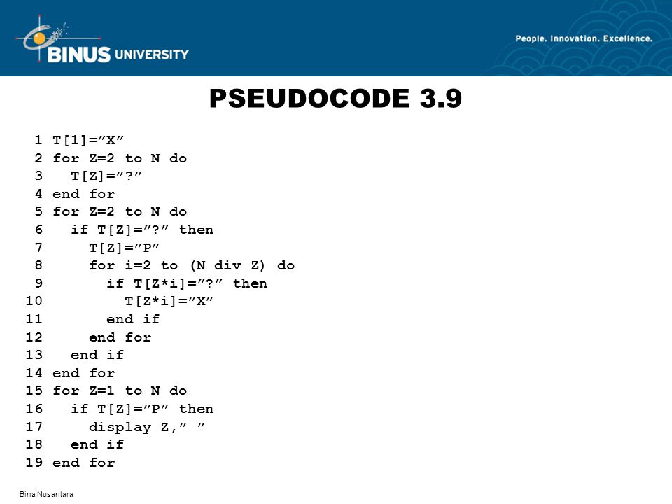 PSEUDOCODE 3.9 1 T[1]= X 2 for Z=2 to N do 3 T[Z]= 4 end for